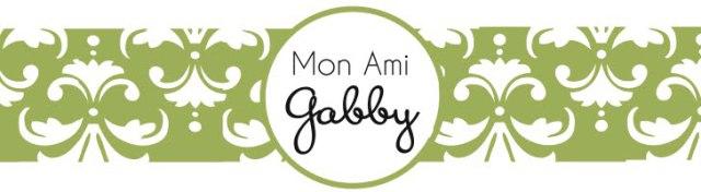 Mon Ami Gabby